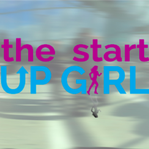 the start up girl